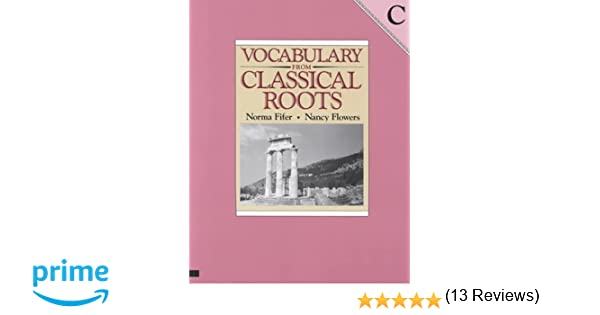 Amazon.com: Vocabulary from Classical Roots - C (9780838822562 ...