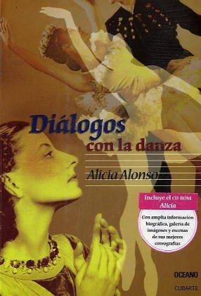 Dialogos Con La Danza / Dance Dialogues (Vivencias Y Personajes) (Spanish Edition)