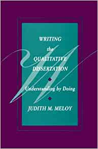 by dissertation doing qualitative understanding writing Writing a politics dissertation  doing an ma dissertation by the deadline means the difference between  there is no one way of writing a dissertation.