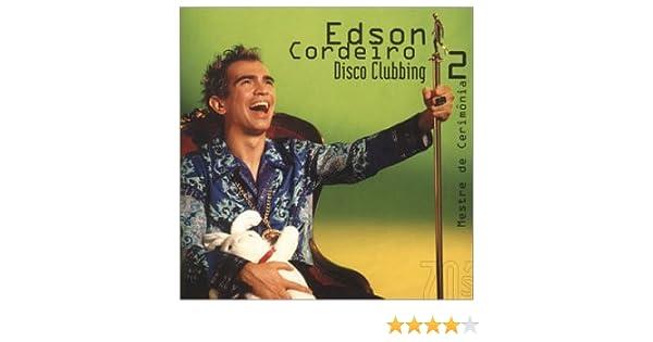 EDSON DISCO CD BAIXAR CLUBBING CORDEIRO