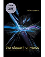 Elegant Universe: Superstrings Hidden Dimensions & Quest For The Ultimate Theory
