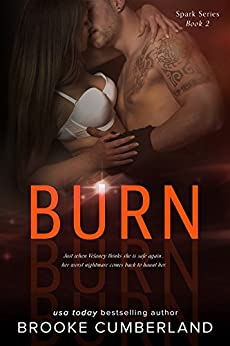 BURN: (Book 2) (Spark Series) by [Cumberland, Brooke]