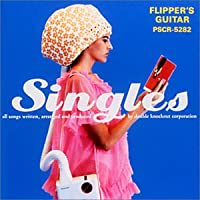 Singles Flipper's Guitar