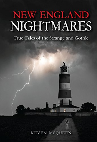 New England Nightmares: True Tales of the Strange