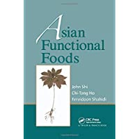 Asian Functional Foods (Nutraceutical Science and Technology)