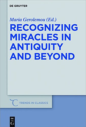 Recognizing Miracles in Antiquity and Beyond