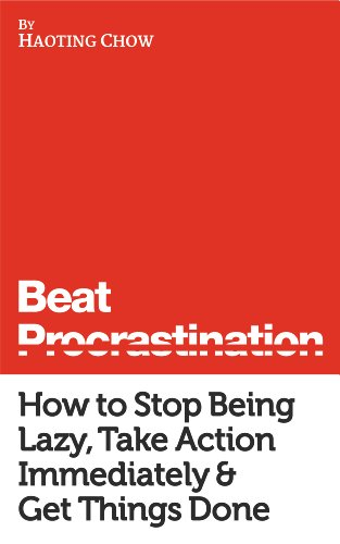 beat-procrastination-simple-strategies-to-stop-being-lazy-get-important-things-done-the-warrior-guid