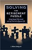 Solving the Retirement Puzzle, J. Peter Lindquist, 0972342222