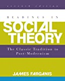 Readings in Social Theory, James Farganis, 0078026849