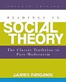 Readings in Social Theory, Farganis, James, 0078026849