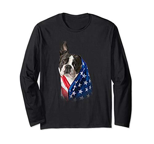 HAPPY 4TH OF JULY AMERICA DAY FLAG BOSTON TERRIER DOG SHIRT Long Sleeve T-Shirt