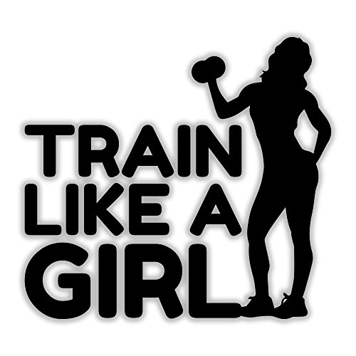 Train Like a Girl - Fitness & Exercise bumper sticker, decal, window graphic