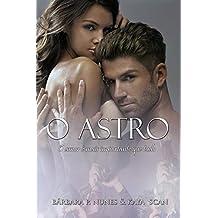O astro: O amor é mais importante que tudo