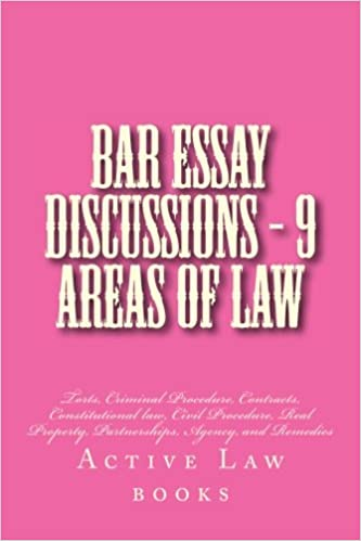 Bar Essay Discussions - 9 Areas Of Law: Torts, Criminal