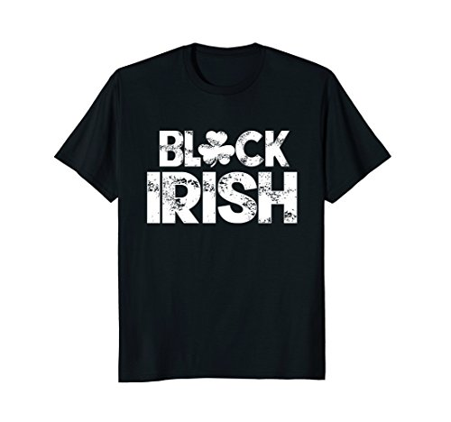 Black Irish t shirt St Patricks day