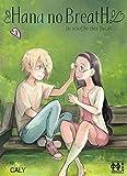 Hana no Breath T01: Le souffle des fleurs