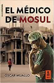 El médico de Mosul (Kailas Literatura)
