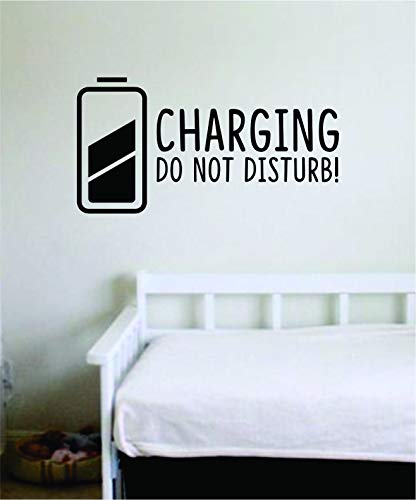 - Charging Do Not Disturb Wall Decal Sticker Vinyl Art Bedroom Living Room Decor Decoration Teen Quote Inspirational Funny Sleep Bed Nap Pillow Charge Girl Boy