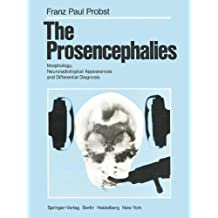 The Prosencephalies: Morphology, Neuroradiological Appearances and Differential Diagnosis