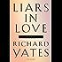 Liars in Love: Stories