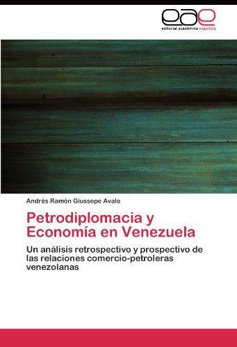Descargar Libro Petrodiplomacia Y Economía En Venezuela Giussepe Avalo Andrés Ramón