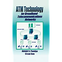 ATM Technology for Broadband Telecommunications Networks