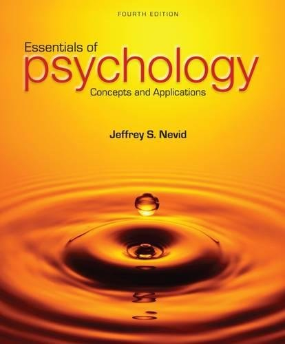 Essentials of Psychology: Concepts and Applications (MindTap Course List)