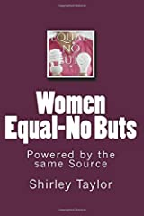 Women Equal-No Buts: Powered by the same Source Paperback
