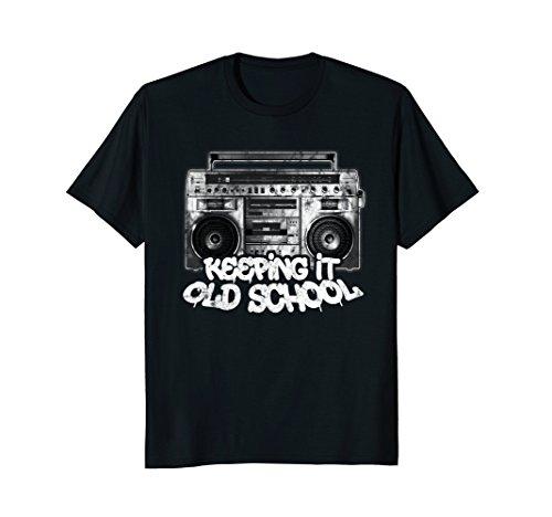 Keeping It Old School - Old School Boombox 80s - Fashion Hip 80s Hop Men