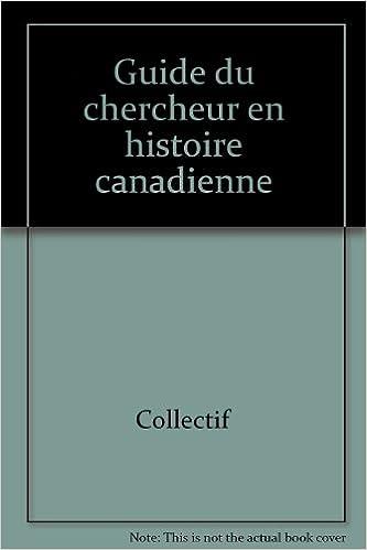 Livres gratuits Guide du Chercheur en Histoire Canadienne epub, pdf