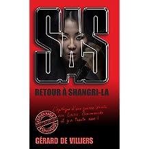 SAS 172 Retour à Shangri-La (French Edition)