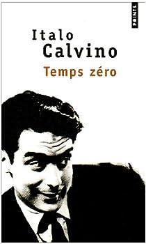 Temps zéro par Calvino