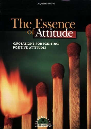 Amazoncom The Essence Of Attitude Quotations For Igniting