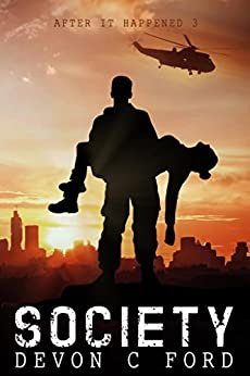 Download for free Society: After it Happened Book 3