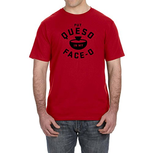 Put Queso In My Face OT Shirt Salsa Con Queso Food Lover Tee Food Chips Cheese (Small, Red)