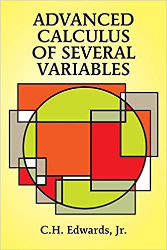 Advanced Calculus of Several Variables (Dover Books on Mathematics