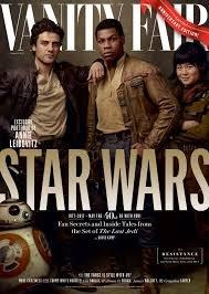 Vanity Fair Magazine (Summer, 2017) Star Wars: The Last Jedi The Resistance Rose (Kelly Marie Tran), Finn (John Boyega), Poe Dameron (Oscar Isaac), BB-8