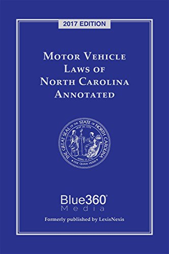 Motor Vehicle Laws of North Carolina Annotated (2017) (Annotated Cases)