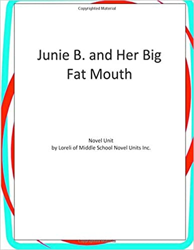 Junie B. and Her Big Fat Mouth