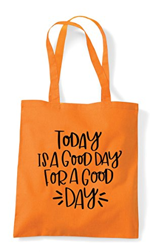 Good For Statement A Today Day Bag Is Shopper Orange Motivational Tote wYWIWqEH