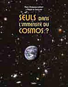 """Afficher """"Seuls dans l'immensité du cosmos ?"""""""