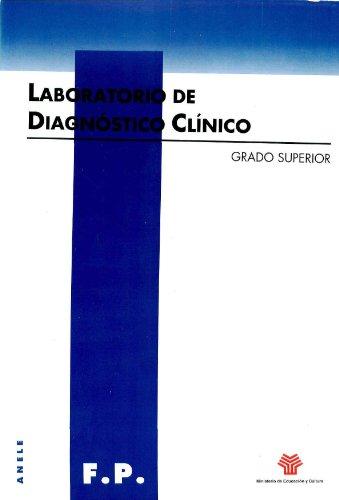 Descargar Libro Laboratorio De Diagnóstico Clínico. Grado Superior Gustavo A. Díaz Martín