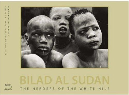 Bilad al-Sudan: The Herdsmen of the White Nile (Imago Mundi)