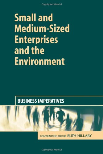 Small and Medium-Sized Enterprises and the Environment: Business Imperatives