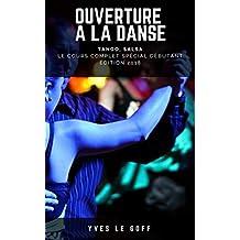 Ouverture à la danse (French Edition)