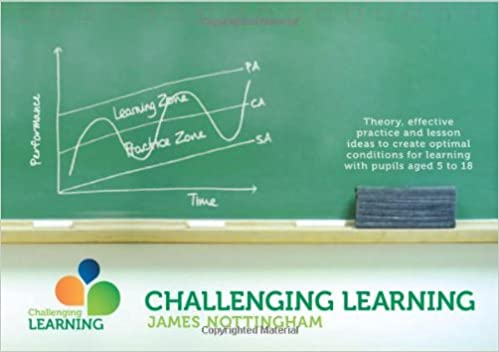 Challenging Learning: Theory, Effective Practice and Lesson