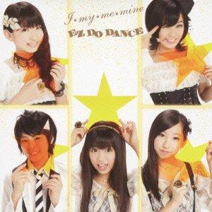 I MY ME MINE/EZ DO DANCE(+DVD)