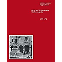 Alfonso Carrara Happenchance: World War Ii Photographs Italian Campaign 1942-1945