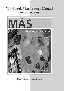 Amazon ms espaol intermedio 9780073534480 ana mara prez workbooklaboratory manual to accompany ms fandeluxe Images