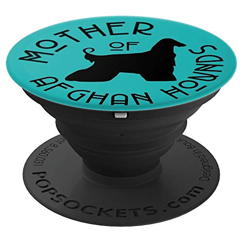 - Mother of Afghan Hound Cute Dog Lover Gift For Mom PACD202 - PopSockets Grip and Stand for Phones and Tablets